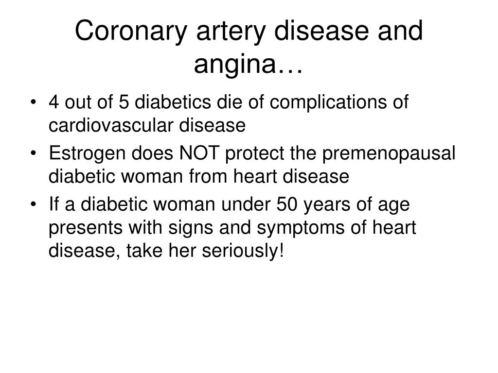 Coronary artery disease and angina…
