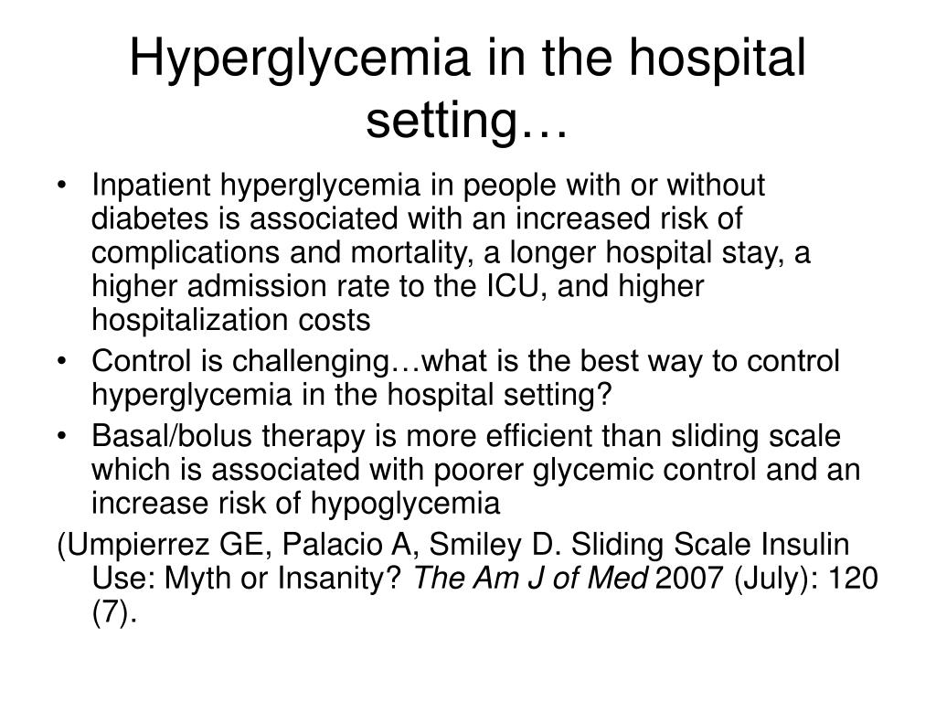 Hyperglycemia in the hospital setting…