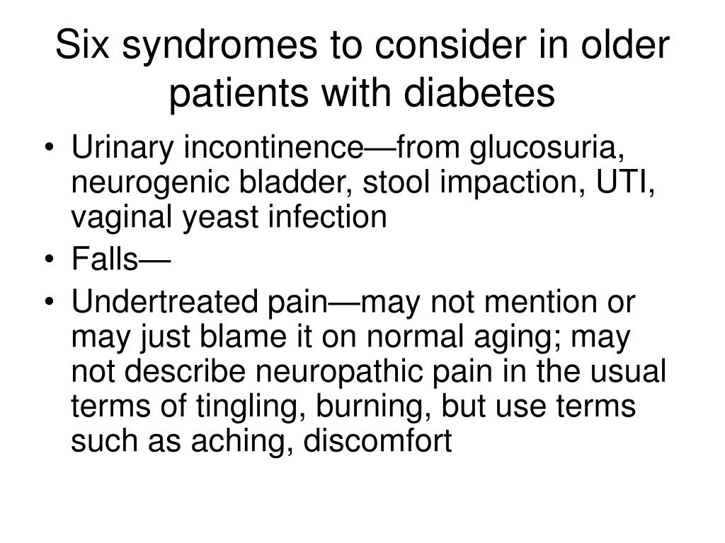 Six syndromes to consider in older patients with diabetes