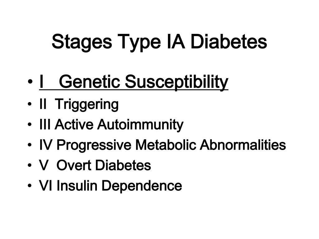 Stages Type IA Diabetes