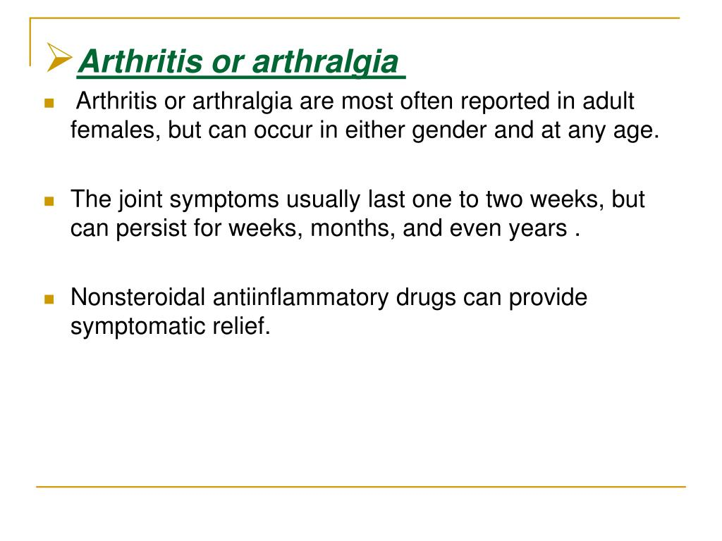 Arthritis or arthralgia