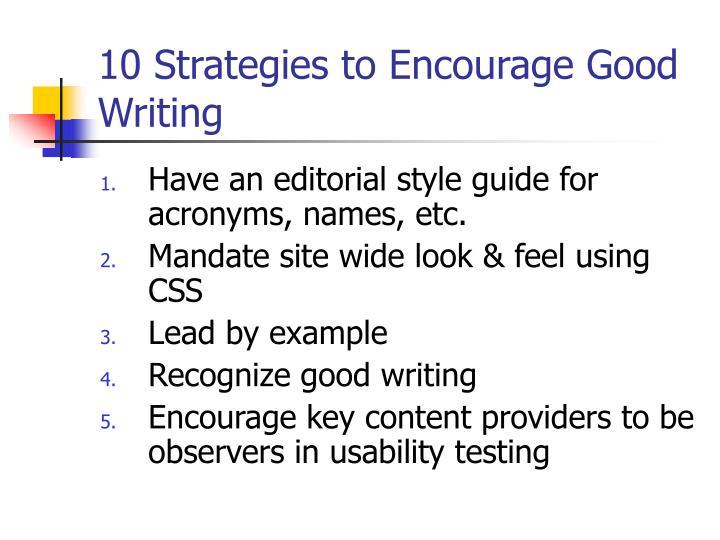 10 Strategies to Encourage Good Writing