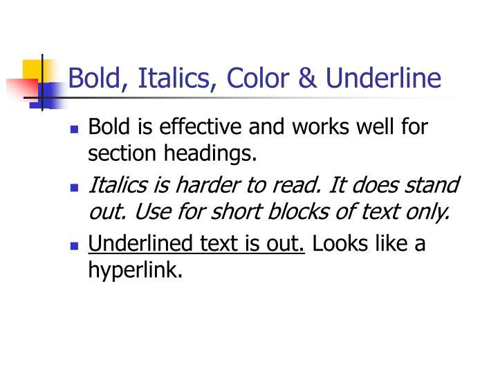 Bold, Italics, Color & Underline