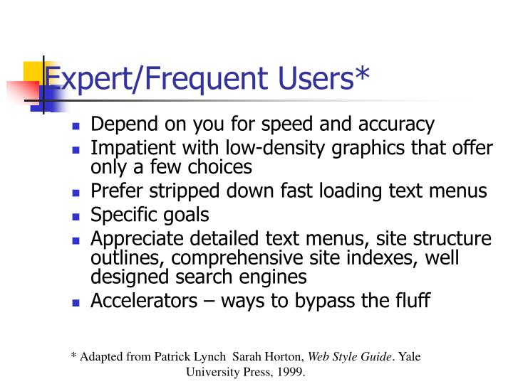 Expert/Frequent Users*