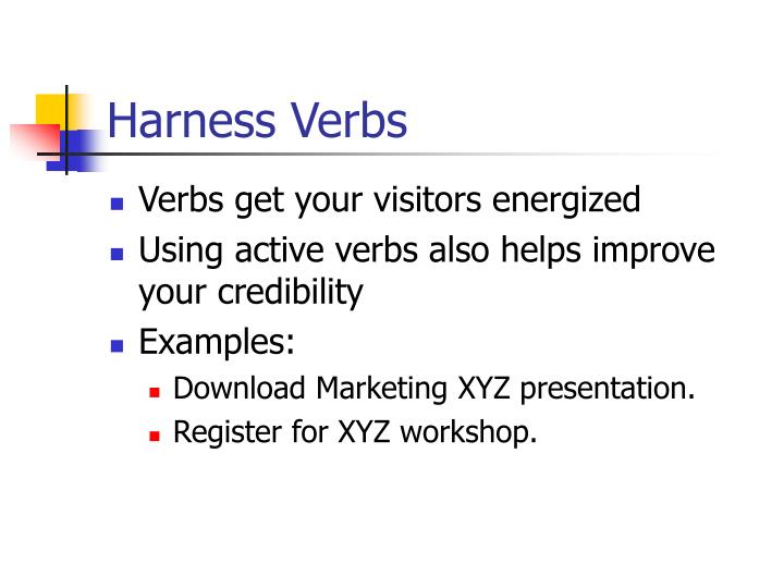 Harness Verbs