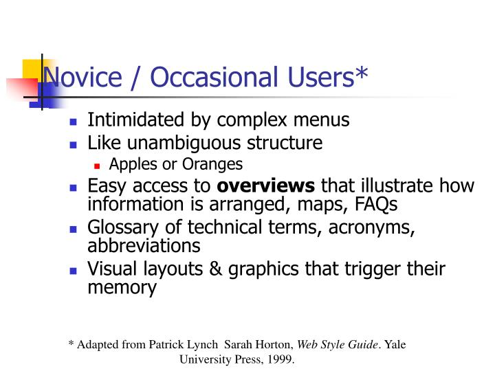 Novice / Occasional Users*