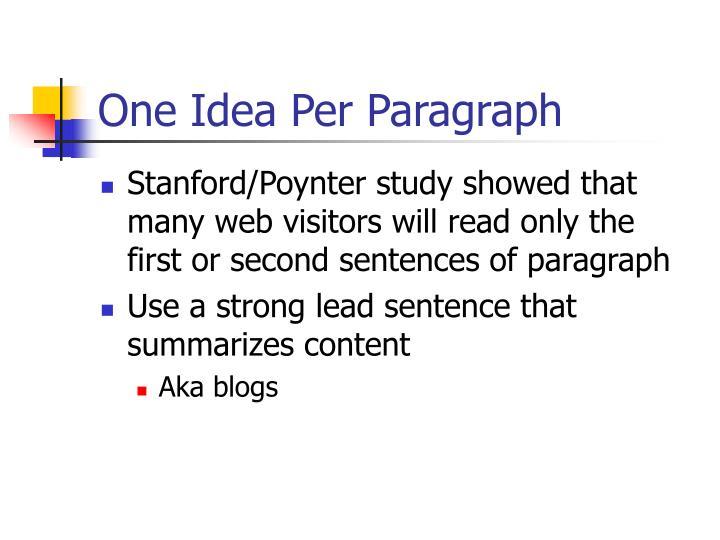 One Idea Per Paragraph