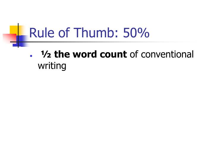 Rule of Thumb: 50%
