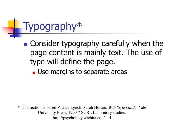 Typography*