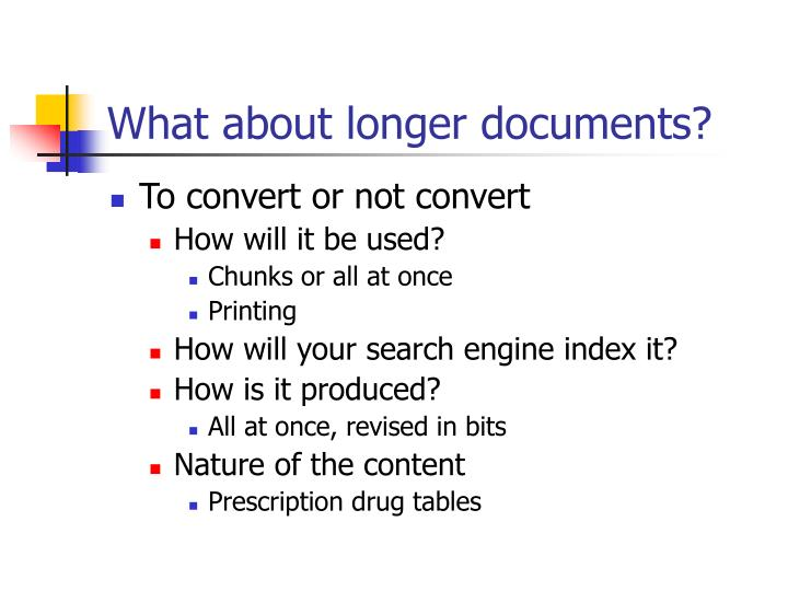 What about longer documents?
