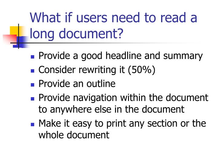 What if users need to read a long document?