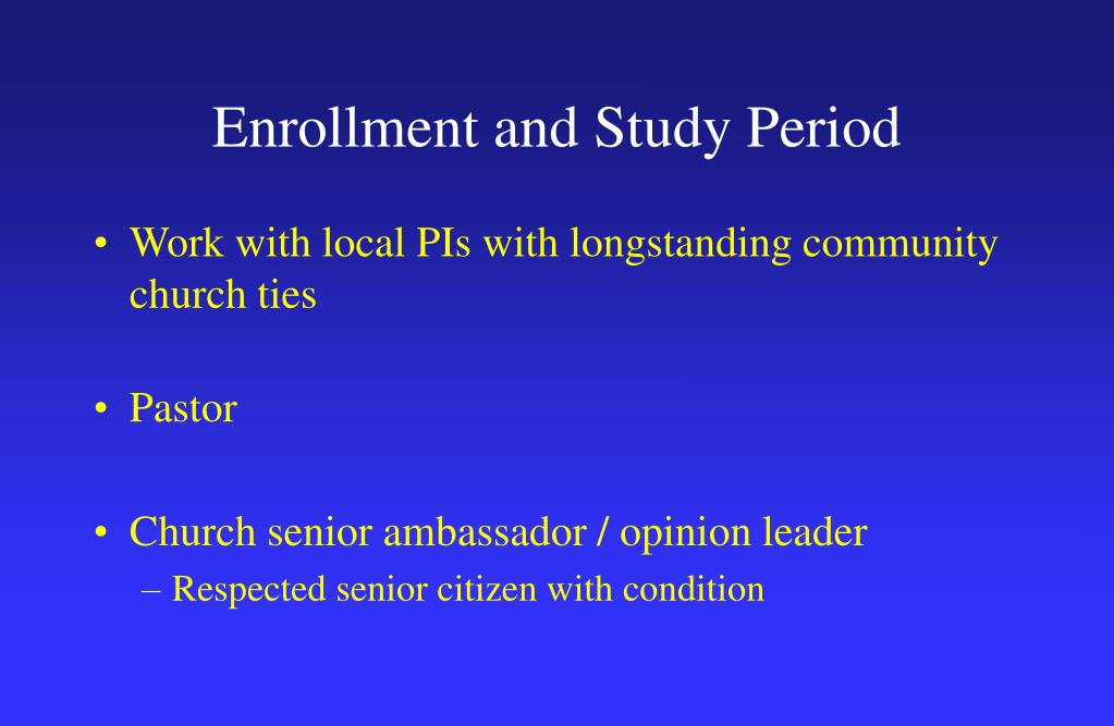 Enrollment and Study Period