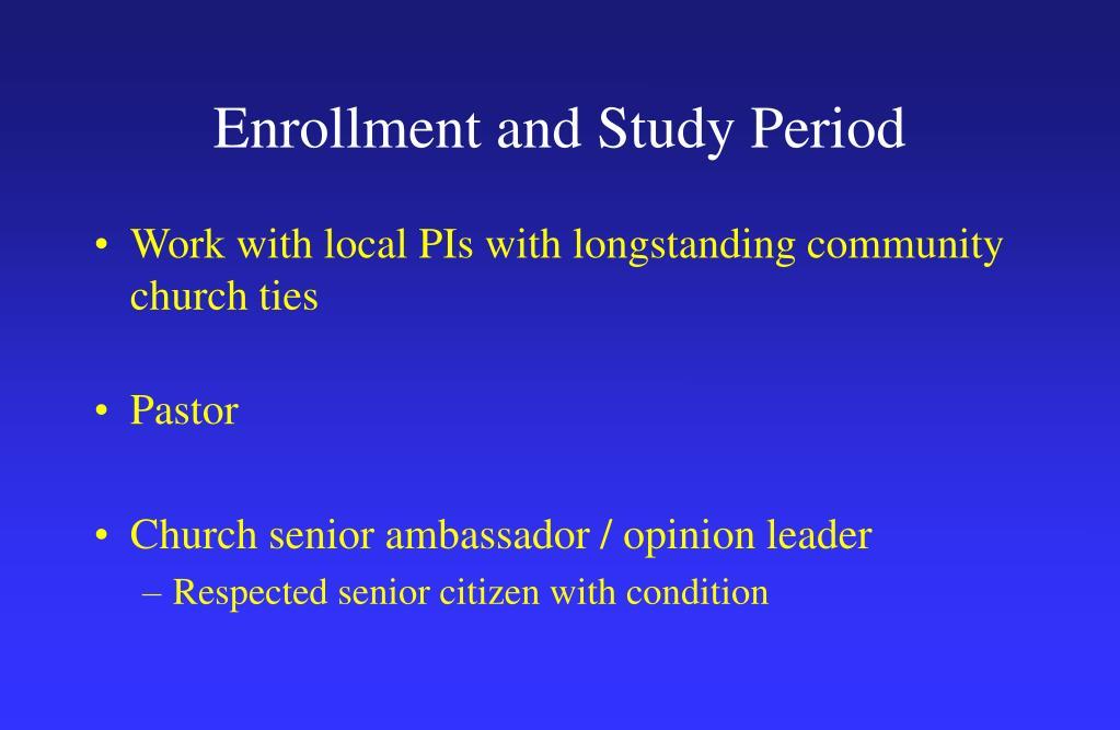 Enrollment and Study Period