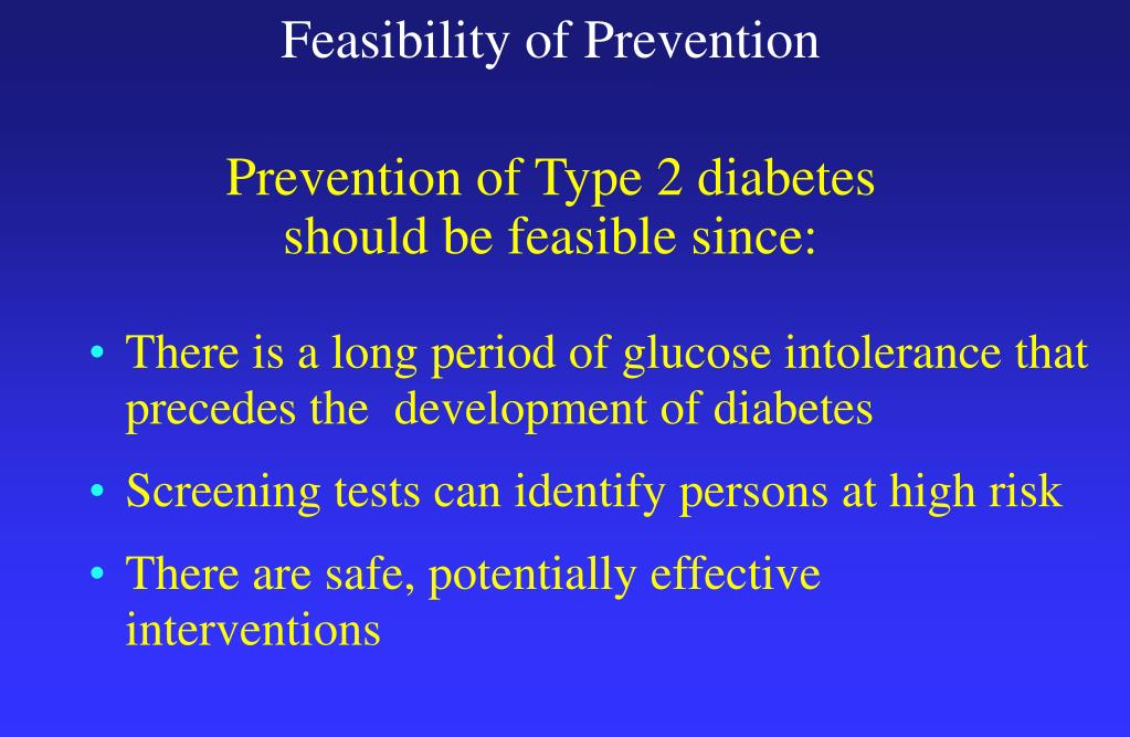 Feasibility of Prevention