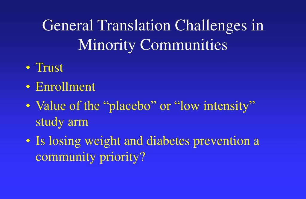 General Translation Challenges in Minority Communities