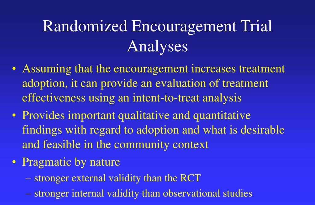 Randomized Encouragement Trial Analyses