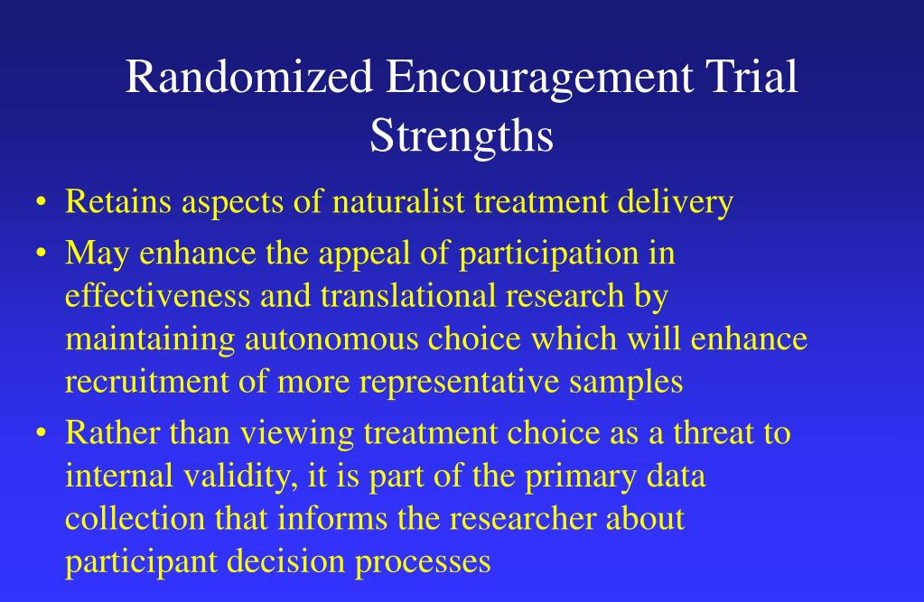Randomized Encouragement Trial Strengths