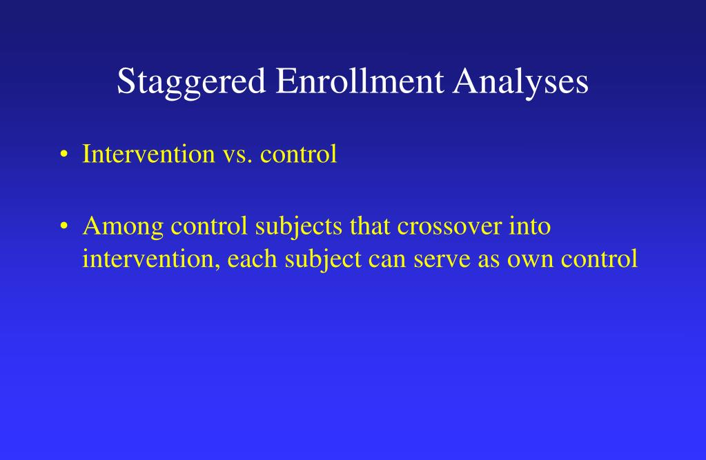 Staggered Enrollment Analyses