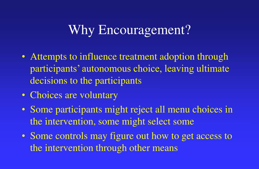 Why Encouragement?