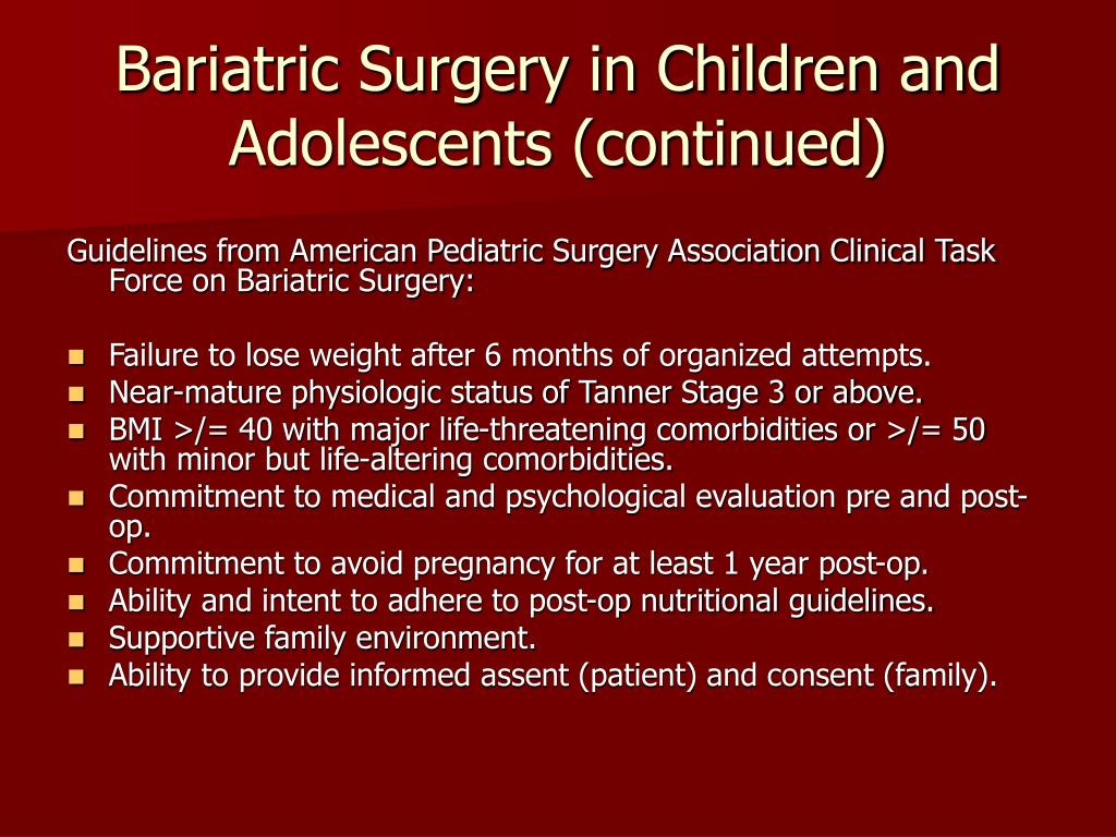 Bariatric Surgery in Children and Adolescents (continued)