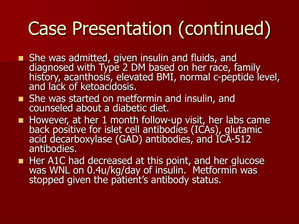 Case Presentation (continued)