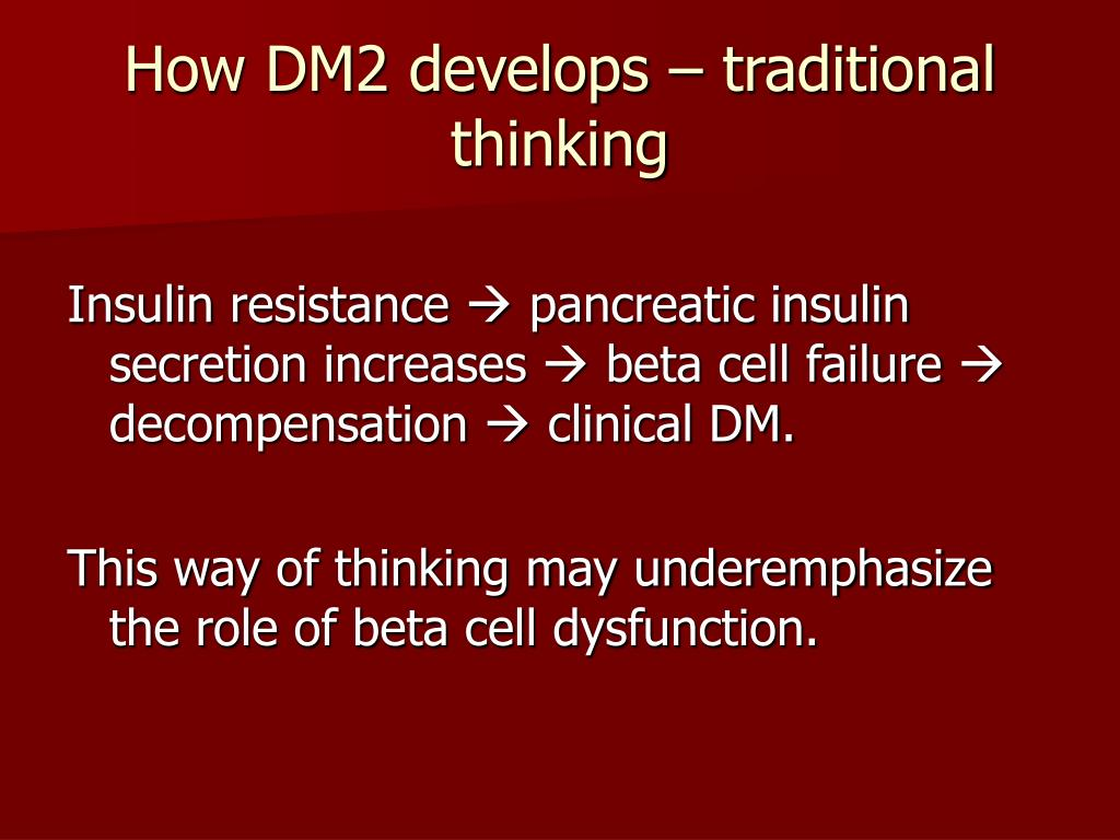 How DM2 develops – traditional thinking