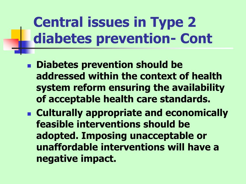 Central issues in Type 2 diabetes prevention- Cont