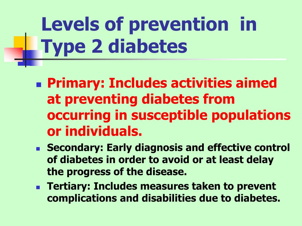 Levels of prevention  in Type 2 diabetes