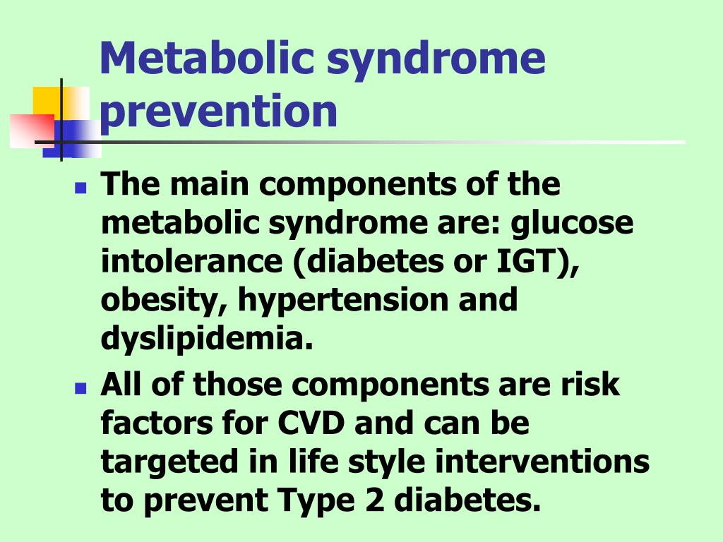 Metabolic syndrome prevention