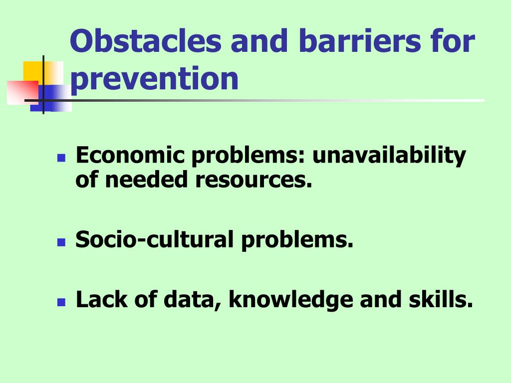 Obstacles and barriers for prevention