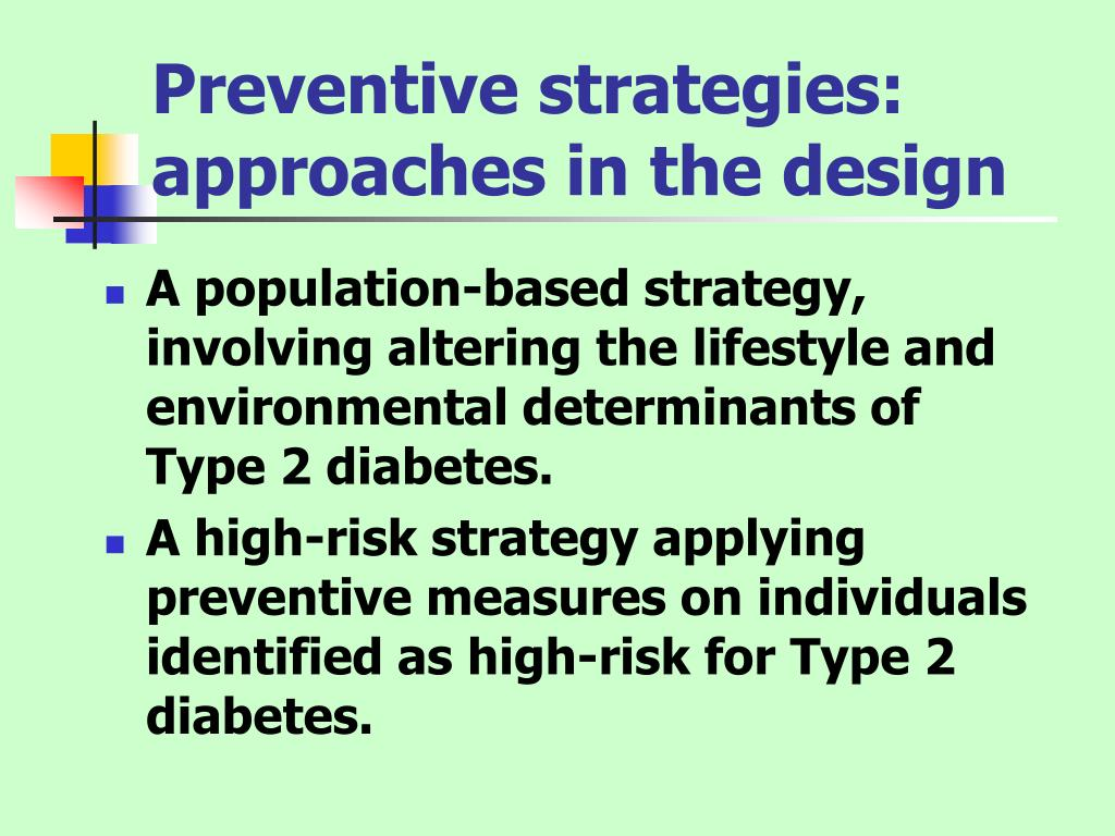 Preventive strategies: approaches in the design