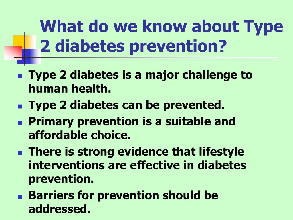 What do we know about Type 2 diabetes prevention?