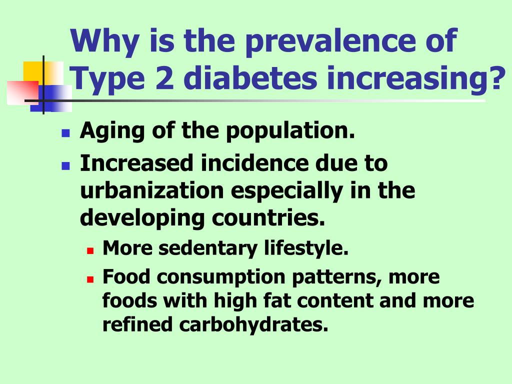Why is the prevalence of Type 2 diabetes increasing?