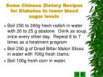 some chinese dietary recipes for diabetes to lower blood sugar levels