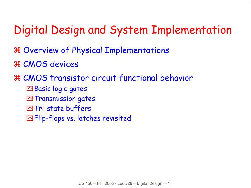 Digital Design and System Implementation