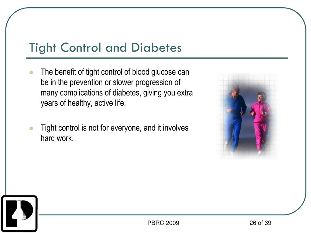 Tight Control and Diabetes