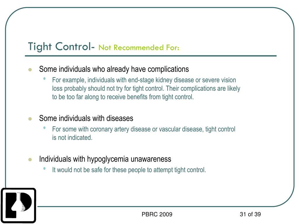 Tight Control-