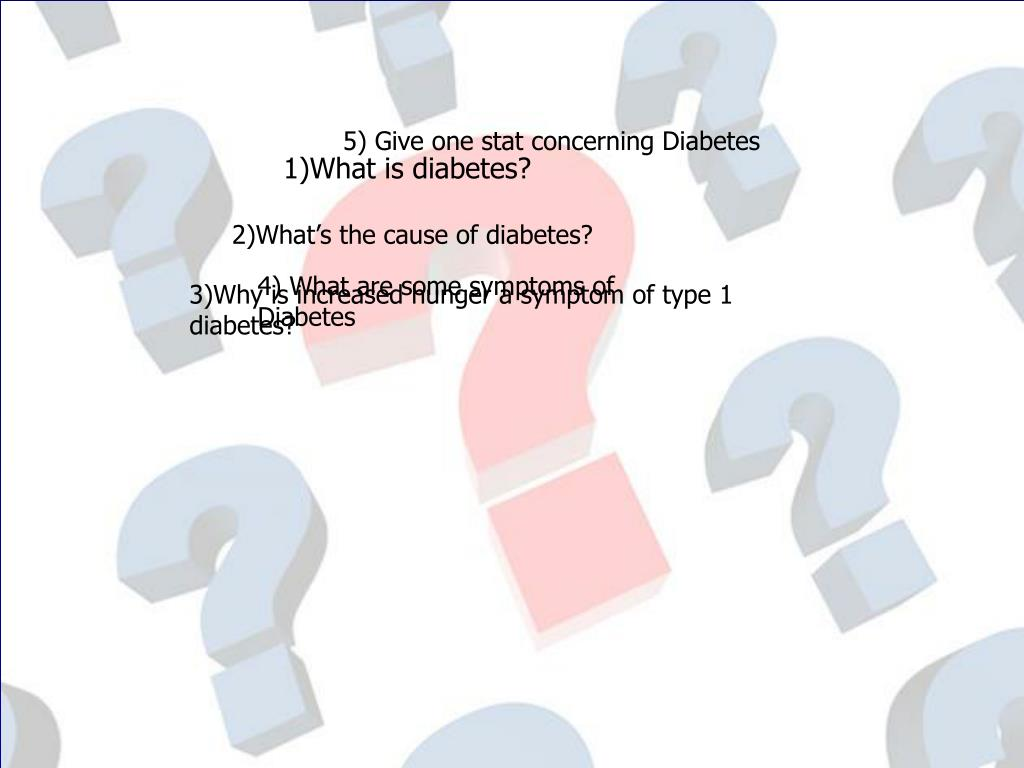 5) Give one stat concerning Diabetes