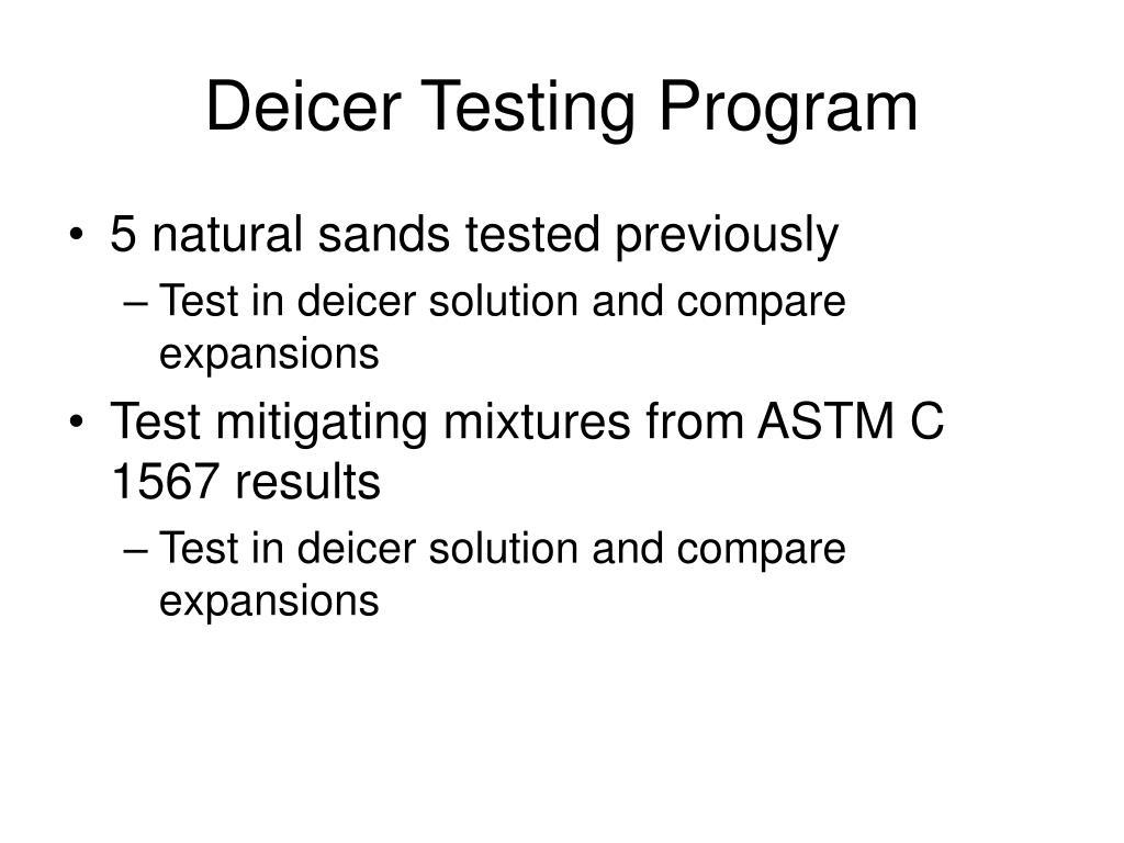 Deicer Testing Program