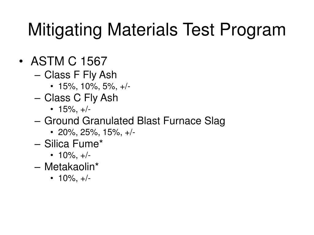 Mitigating Materials Test Program