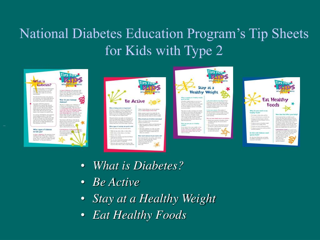 National Diabetes Education Program's Tip Sheets for Kids with Type 2