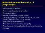 health maintenance prevention of complications