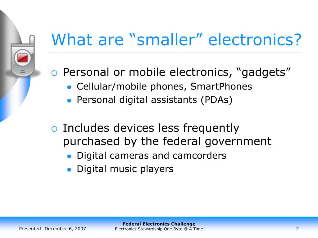 "What are ""smaller"" electronics?"