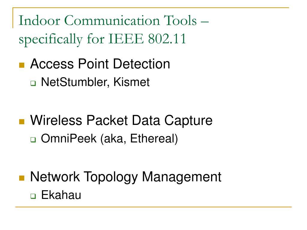 Indoor Communication Tools –