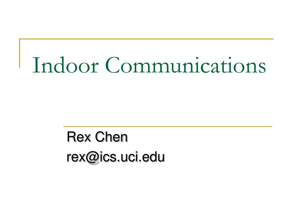 Indoor Communications