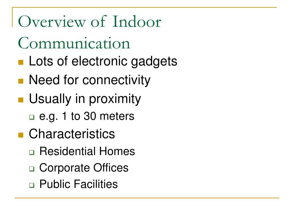 Overview of Indoor Communication