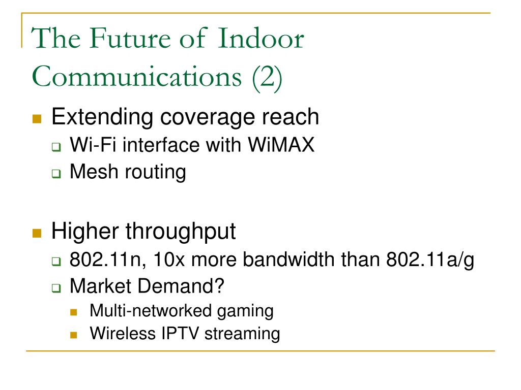 The Future of Indoor Communications (2)