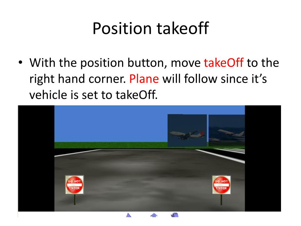 Position takeoff