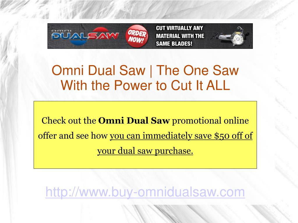 Omni Dual Saw | The One Saw With the Power to Cut It ALL