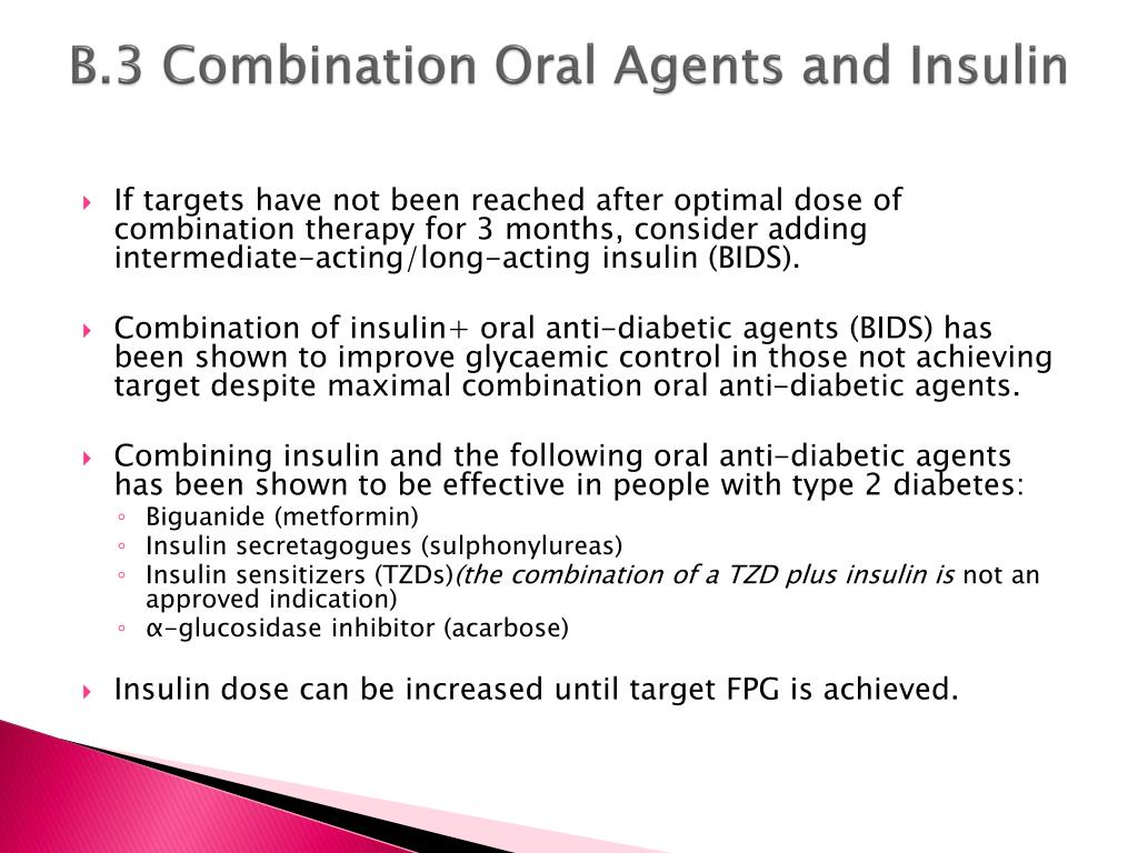 B.3 Combination Oral Agents and Insulin